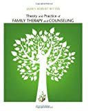 img - for Theory and Practice of Family Therapy and Counseling book / textbook / text book