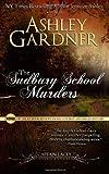 The Sudbury School Murders (Captain Lacey Regency Mysteries) (Volume 4)