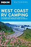 Search : Moon West Coast RV Camping: The Complete Guide to More Than 2,300 RV Parks and Campgrounds in Washington, Oregon, and California &#40;Moon Outdoors&#41;