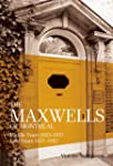 The Maxwells of Montreal 1923-1952010...