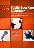 img - for Public Speaking Superstar: Overcome Stage Fright, Develop Compelling Stories and Riveting Presentations (Made for Success Collection) book / textbook / text book