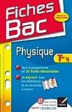 Fiches Bac Physique Tle S: Fiches de cours - Terminale S