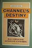 Channel's Destiny (Sime/Gen series) (0385170289) by Lorrah, Jean