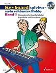 Keyboard spielen - mein sch�nstes Hob...