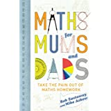 Maths for Mums and Dadsby Rob Eastaway