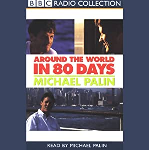 Around the World in 80 Days | [Michael Palin]