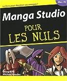 echange, troc Doug Hills, Michael Rhodes - Manga Studio pour les Nuls