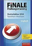 Finale - Prüfungstraining Zentralabitur Nordrhein-Westfalen: Abiturhilfe Englisch 2016