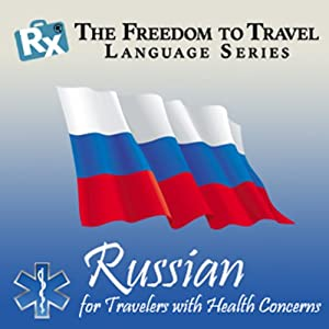 RX: Freedom to Travel Language Series: Russian | [RX: Freedom to Travel Language Series.]