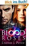 Blood Roses (Blackthorn Book 2) (Engl...