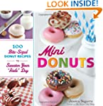 Mini Donuts: 100 Bite-Sized Donut Rec...