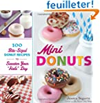 Mini Donuts: 100 Bite-Sized Donut Rec...