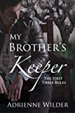 img - for My Brother's Keeper (Book One): The First Three Rules book / textbook / text book