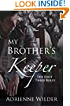 My Brother's Keeper (Book One): The F...