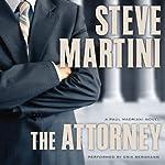 The Attorney: Paul Madriani, Book 5 | Steve Martini