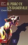 El perro de los Baskerville (Clásicos de la literatura universal)