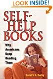 Self-Help Books: Why Americans Keep Reading Them
