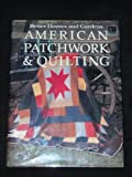 Better Homes and Gardens American Patchwork and Quilting (0696010151) by [???]