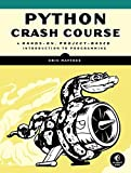 img - for Python Crash Course: A Hands-On, Project-Based Introduction to Programming book / textbook / text book