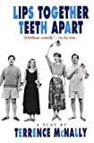 Lips Together, Teeth Apart: A Play (Drama, Plume) (0452268079) by McNally, Terrence