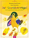 Der Chamäleonvogel: Eine Ostergeschichte für Kinder und ihre Eltern title=