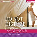 Do Not Disturb Audiobook by Tilly Bagshawe Narrated by Kate Rudd