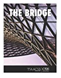 img - for The Bridge: Views from business professionals crossing the bridge to academia book / textbook / text book