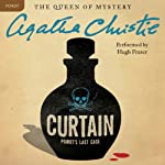 Curtain: Poirot's Last Case: A Hercule Poirot Mystery (       UNABRIDGED) by Agatha Christie Narrated by Hugh Fraser