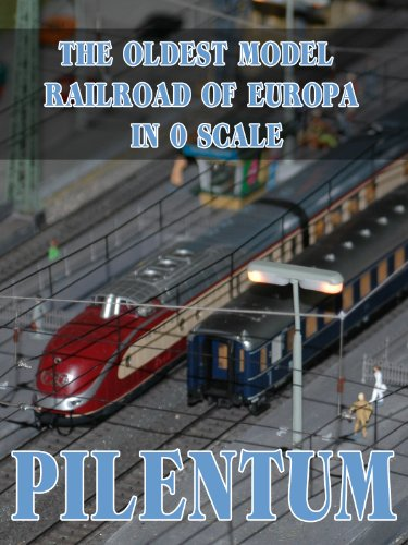 The Oldest Model Railroad Of Europa In 0 Scale