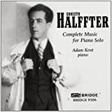 Ernesto Halffter: Complete Music for Piano Solo