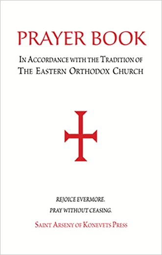 Prayer Book - In Accordance with the Tradition of the Eastern Orthodox Church