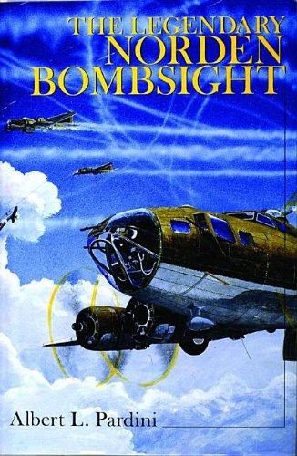 The Legendary Secret Norden Bombsight: (Schiffer Military History)