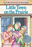 Little Town on the Prairie (#6)