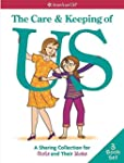 The Care & Keeping of Us: A Sharing C...