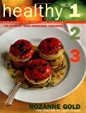 Healthy 1-2-3: The Ultimate Three-Ingredient Cookbook, Fat-Free, Low Fat, Low Calorie