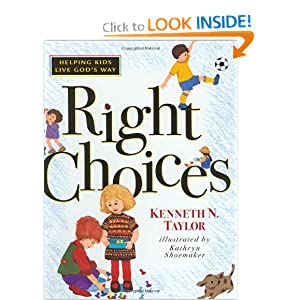 Right Choices Kenneth Nathaniel Taylor