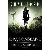 Dragonsbane (Fate's Forsaken Book 3)