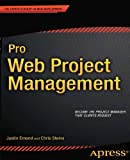 Pro Web Project Management (Experts Voice in Web Development)
