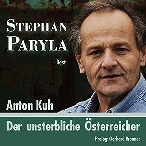 Der unsterbliche Österreicher Hörbuch