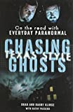 img - for Chasing Ghosts, Texas Style: On the Road with Everyday Paranormal book / textbook / text book