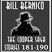 The Cooper Saga 19 (Stories 181-190) | Bill Bernico