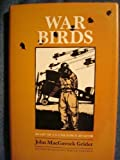 img - for War Birds: Diary of an Unknown Aviator (Texas A& M University Military History Series, No 6) book / textbook / text book