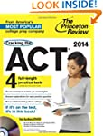 Cracking the ACT with 4 Practice Test...