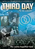 Third Day: Live in Concert - The Come Together Tour