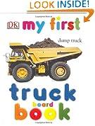 My First Truck Board Book (My 1st Board Books)