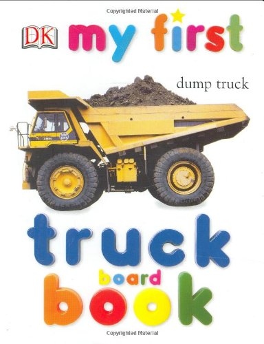 My First Truck Board Book (My 1St Board Books) front-740163