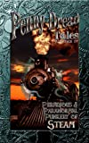 img - for Penny Dread Tales Volume IV: Perfidious and Paranormal Punkery of Steam book / textbook / text book