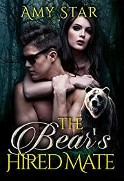 The Bear's Hired Mate: A Paranormal Bear Shifter Romance