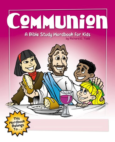 Communion: A Bible Study Wordbook for Kids (Children's Wordbooks)
