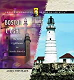 Boston Light: The First Lighthouse in North America